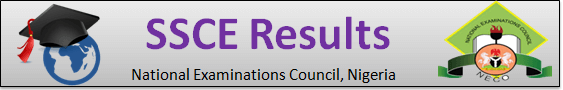 SSCE 2019 Result Checker June / July and November / December