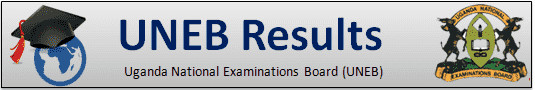 UNEB 2018 Results – Uganda National Examinations Board