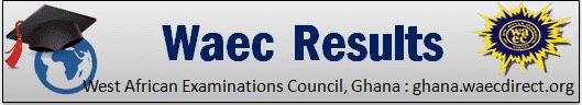 Waec Results 2019 Ghana.Waecdirect.org