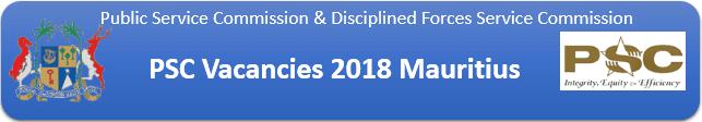 PSC Vacancies 2018 Mauritius